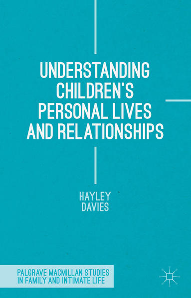 Understanding Children's Personal Lives and Relationships - Coverbild