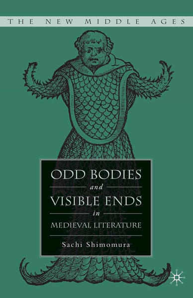 Odd Bodies and Visible Ends in Medieval Literature - Coverbild