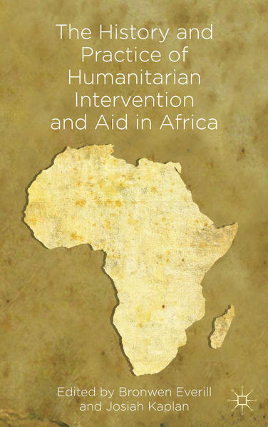 The History and Practice of Humanitarian Intervention and Aid in Africa - Coverbild
