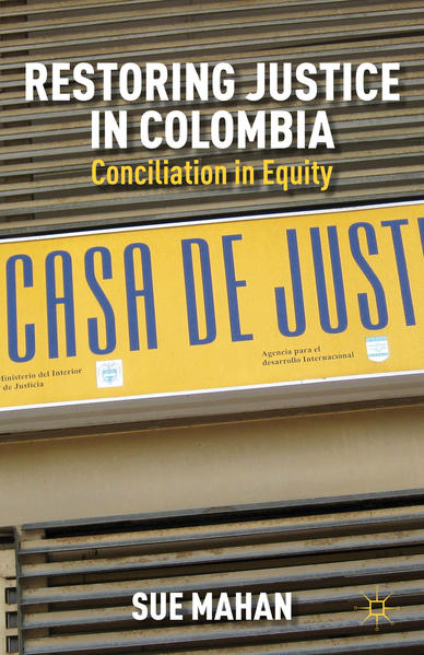 Restoring Justice in Colombia - Coverbild