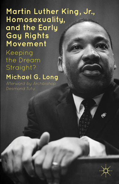 Martin Luther King Jr., Homosexuality, and the Early Gay Rights Movement - Coverbild