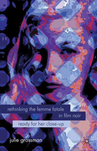 Rethinking the Femme Fatale in Film Noir - Coverbild