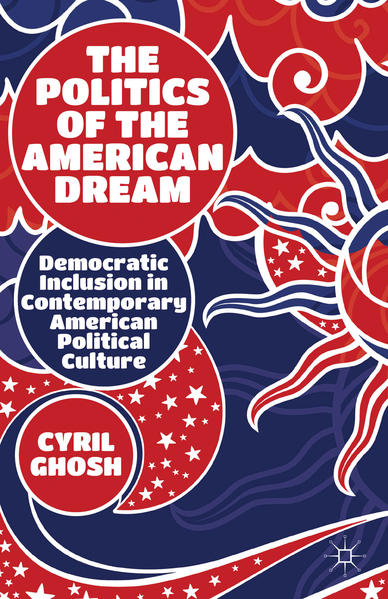 The Politics of the American Dream - Coverbild
