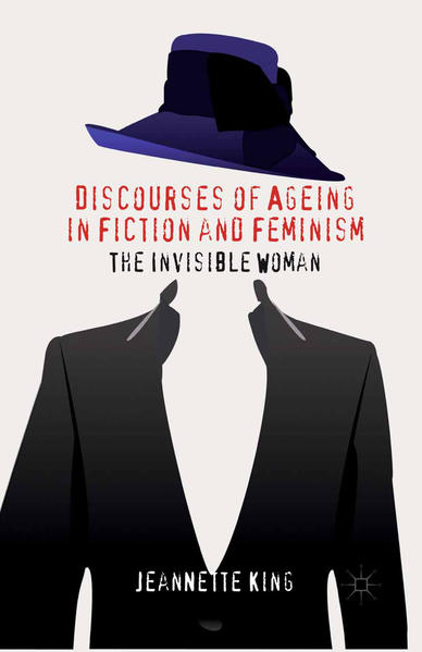 Discourses of Ageing in Fiction and Feminism - Coverbild