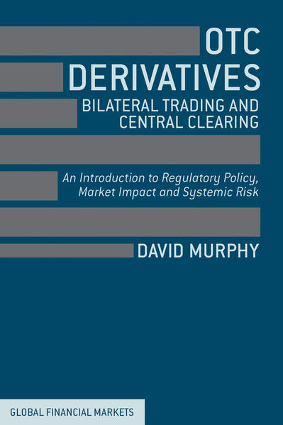 OTC Derivatives: Bilateral Trading and Central Clearing - Coverbild