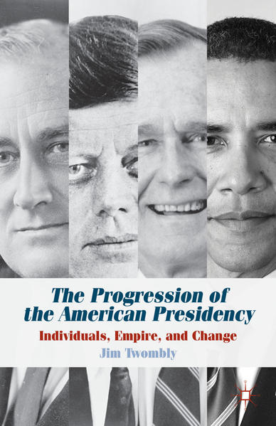 The Progression of the American Presidency - Coverbild