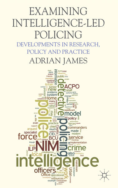 Examining Intelligence-Led Policing - Coverbild