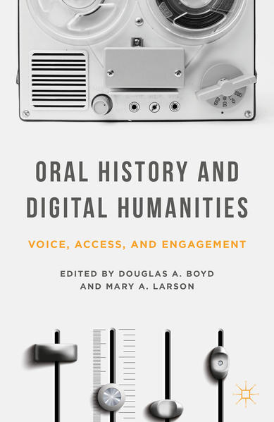 Oral History and Digital Humanities - Coverbild