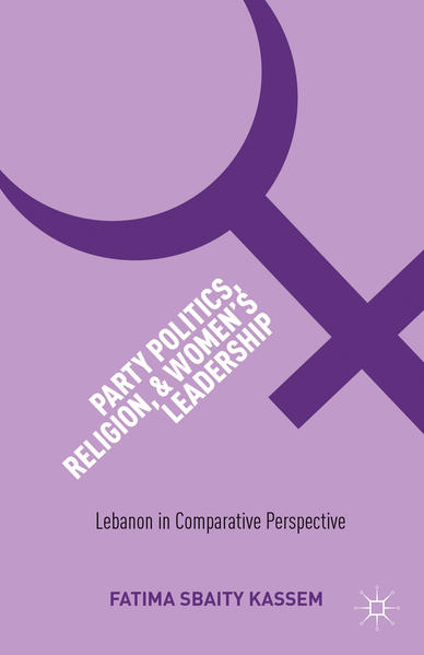 Party Politics, Religion, and Women's Leadership - Coverbild