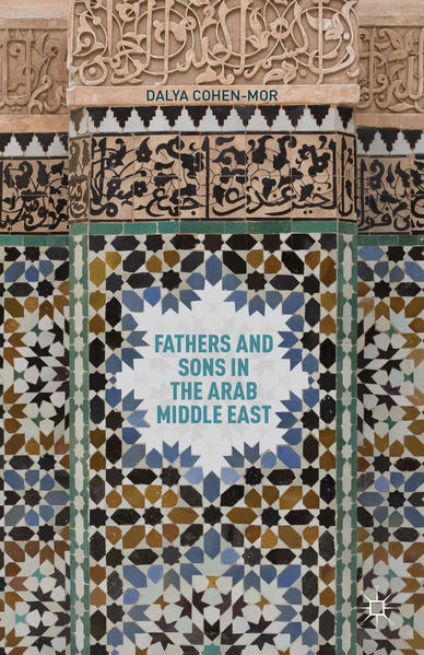 Fathers and Sons in the Arab Middle East - Coverbild