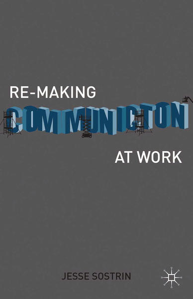 Re-Making Communication at Work - Coverbild