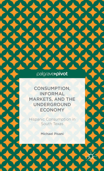 Consumption, Informal Markets, and the Underground Economy - Coverbild