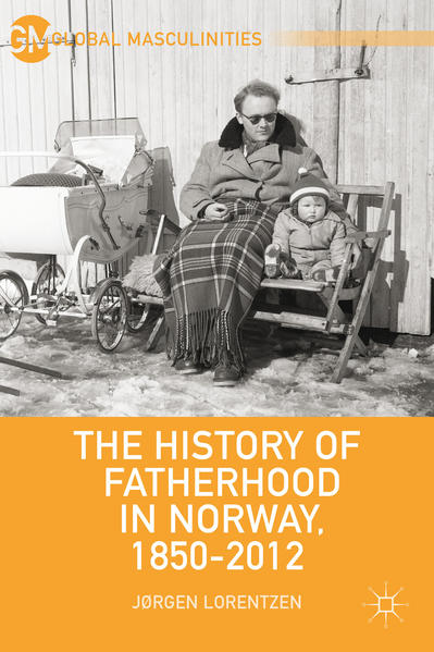 The History of Fatherhood in Norway, 1850–2012 - Coverbild