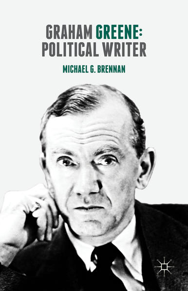 Graham Greene: Political Writer - Coverbild