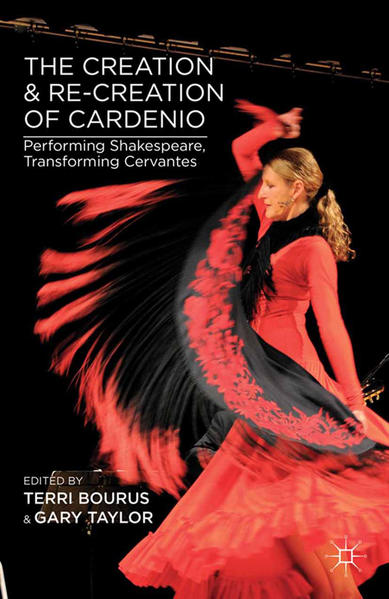 The Creation and Re-Creation of Cardenio - Coverbild