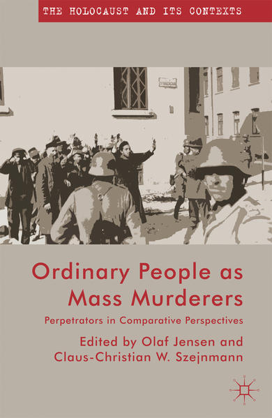 Ordinary People as Mass Murderers - Coverbild
