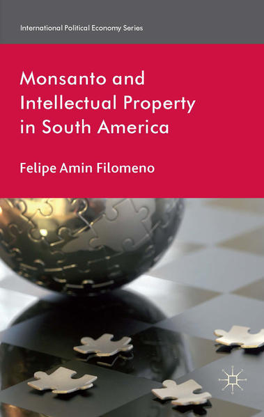 Monsanto and Intellectual Property in South America - Coverbild