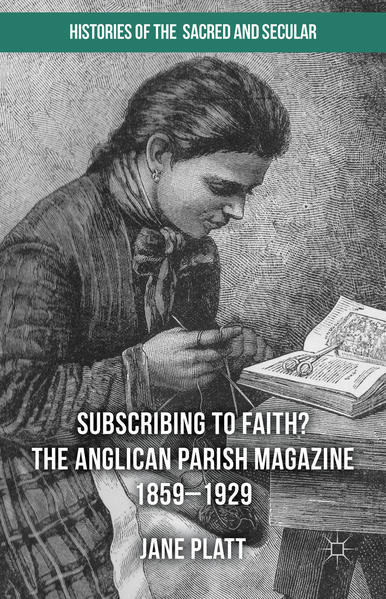 Suscribing to Faith? The Anglican Parish Magazine 1859-1929 - Coverbild