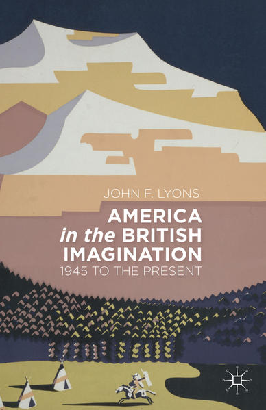 America in the British Imagination - Coverbild