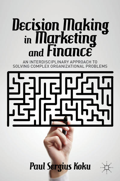 Decision Making in Marketing and Finance - Coverbild