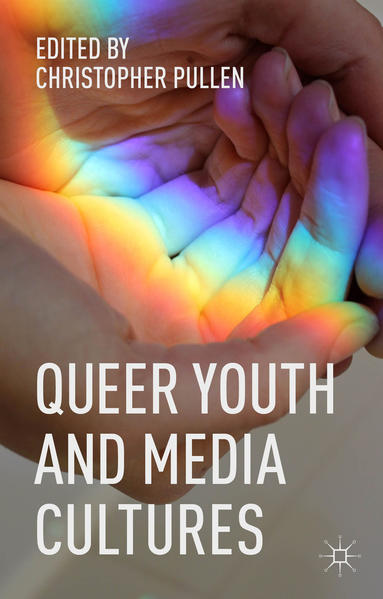Queer Youth and Media Cultures - Coverbild