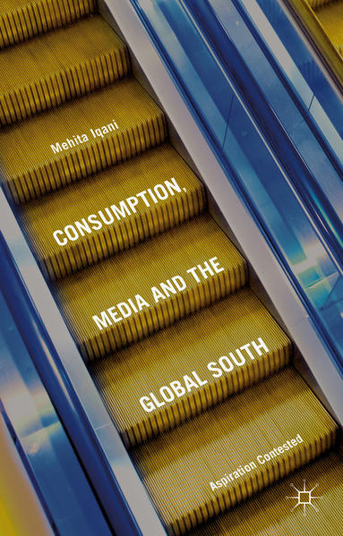 PDF Download Consumption, Media and the Global South