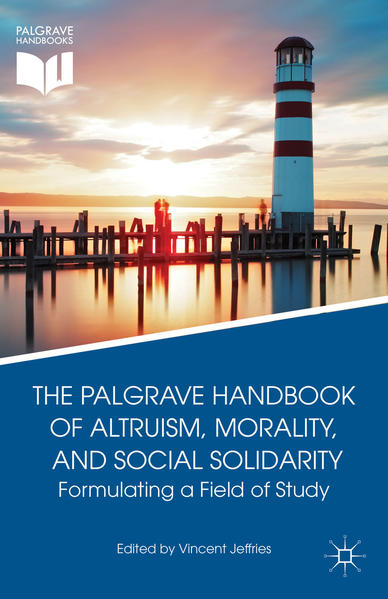The Palgrave Handbook of Altruism, Morality, and Social Solidarity - Coverbild