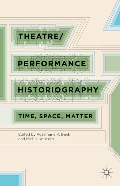 Theatre/Performance Historiography - Coverbild