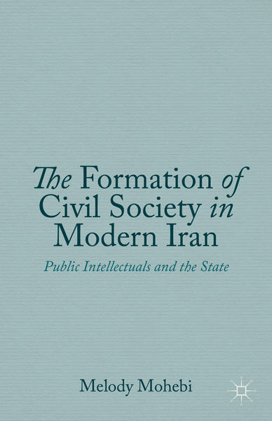 The Formation of Civil Society in Modern Iran - Coverbild