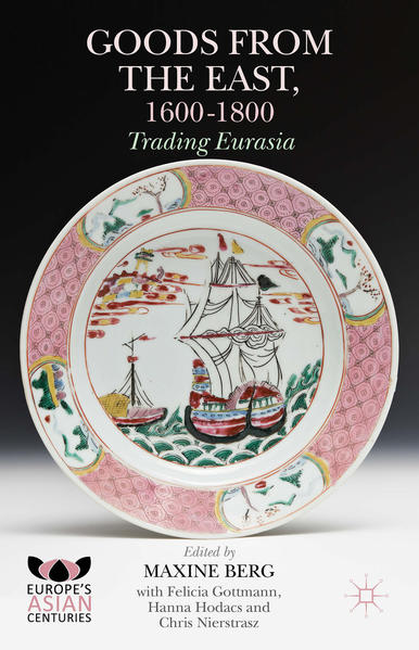 Goods from the East, 1600-1800 - Coverbild