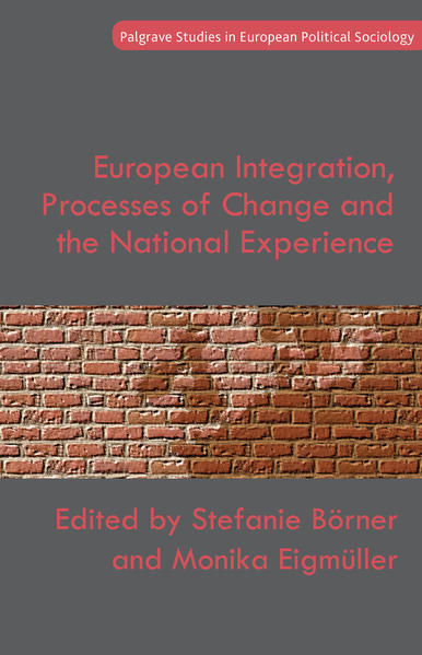 European Integration, Processes of Change and the National Experience - Coverbild