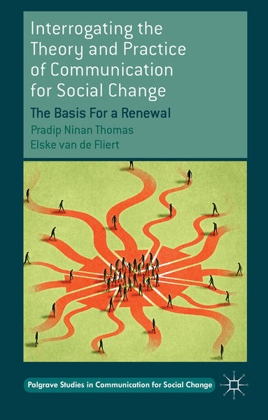 Interrogating the Theory and Practice of Communication for Social Change - Coverbild