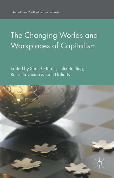 The Changing Worlds and Workplaces of Capitalism - Coverbild