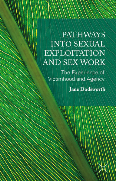 Pathways into Sexual Exploitation and Sex Work - Coverbild