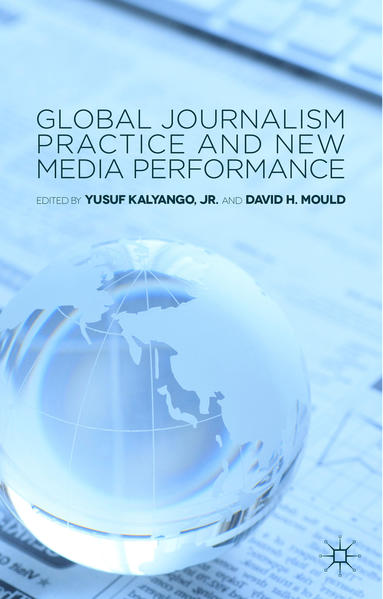 Global Journalism Practice and New Media Performance - Coverbild