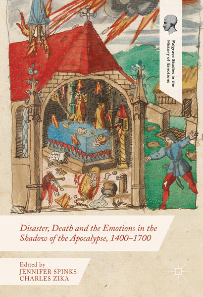 Disaster, Death and the Emotions in the Shadow of the Apocalypse, 1400–1700 - Coverbild