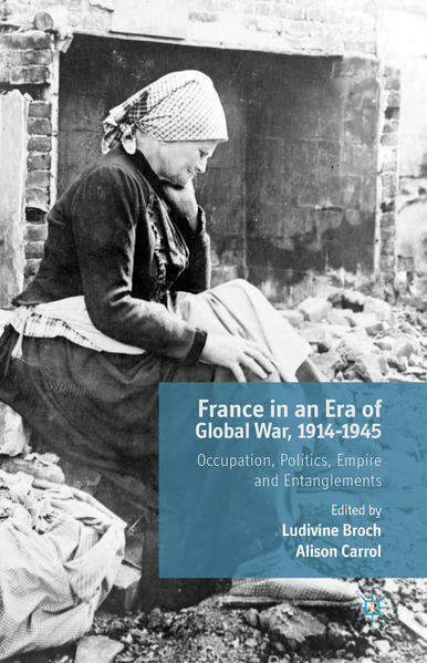 France in an Era of Global War, 1914-1945 - Coverbild