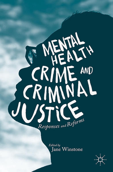 Mental Health, Crime and Criminal Justice - Coverbild