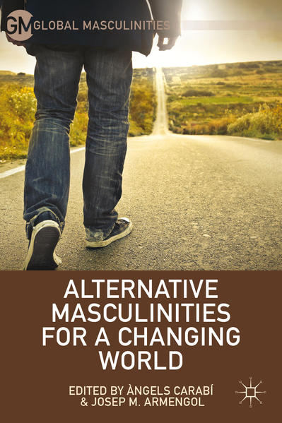 Alternative Masculinities for a Changing World - Coverbild