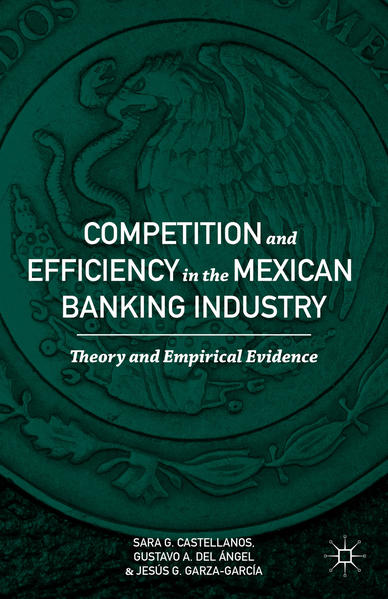Competition and Efficiency in the Mexican Banking Industry - Coverbild