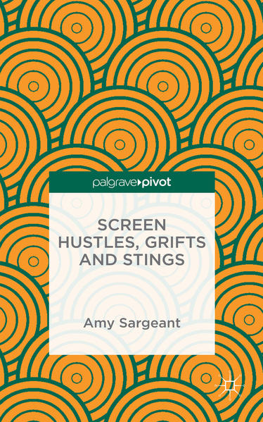 Screen Hustles, Grifts and Stings - Coverbild