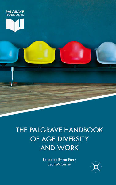 The Palgrave Handbook of Age Diversity and Work - Coverbild