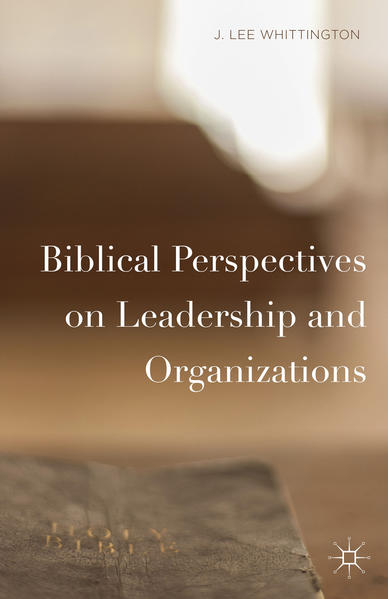 Biblical Perspectives on Leadership and Organizations - Coverbild
