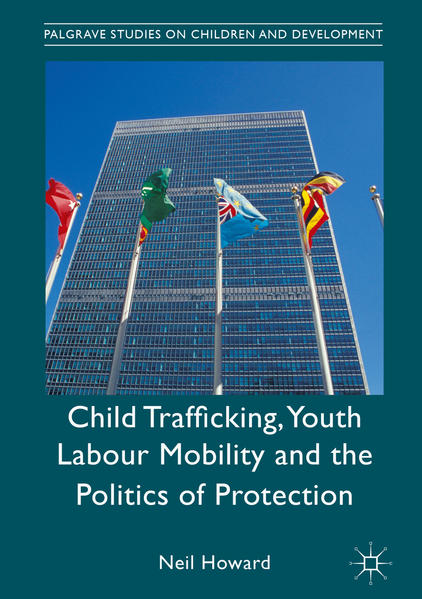 Child Trafficking, Youth Labour Mobility and the Politics of Protection - Coverbild