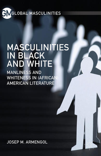 Masculinities in Black and White - Coverbild