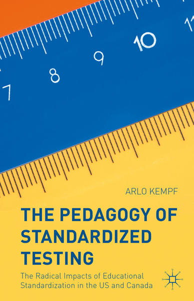 The Pedagogy of Standardized Testing - Coverbild