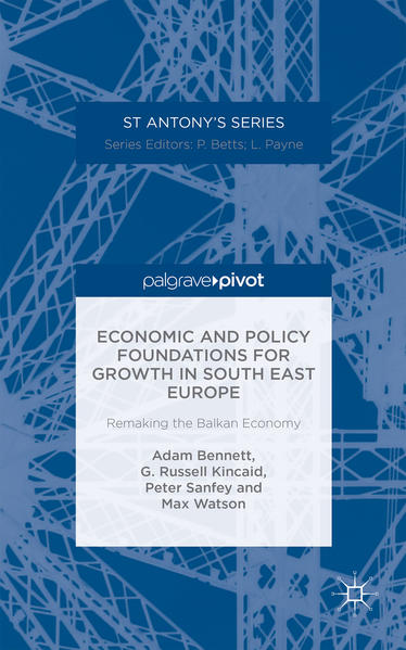 Economic and Policy Foundations for Growth in South East Europe - Coverbild