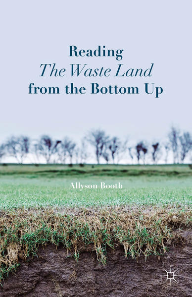 Reading The Waste Land from the Bottom Up - Coverbild