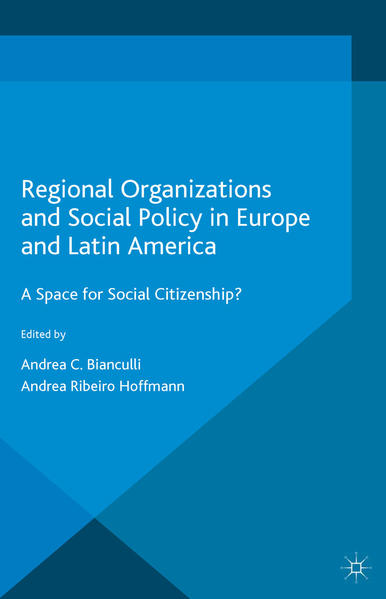 Regional Organizations and Social Policy in Europe and Latin America - Coverbild