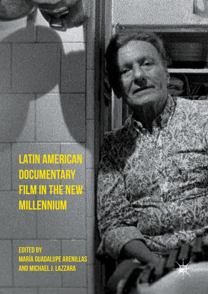 Latin American Documentary Film in the New Millennium - Coverbild